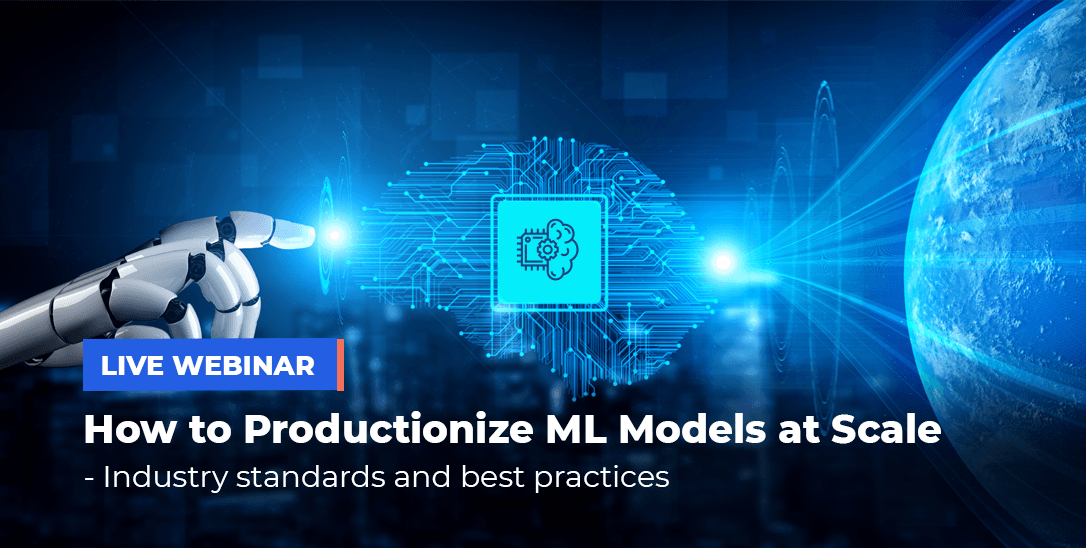 How to productionize ML models at Scale